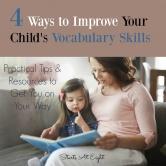 4 Ways to Improve Your Child's Vocabulary Skills