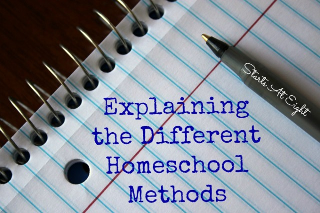 Explaining the Different Homeschool Methods from Starts At Eight