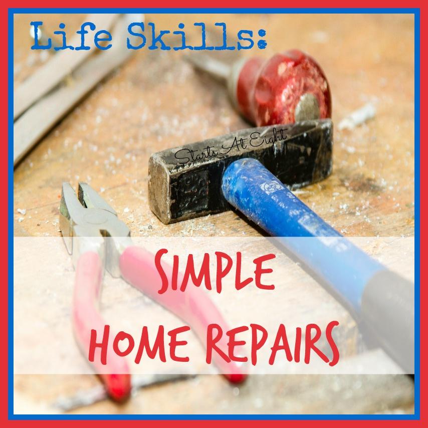 Life Skills: Simple Home Repairs