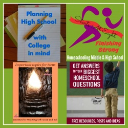 Finishing Strong ~ Homeschooling the Middle & High School Years #87