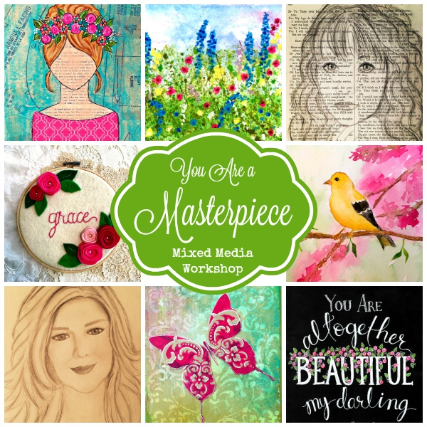 You Are a Masterpiece – Mixed Media Art Workshop
