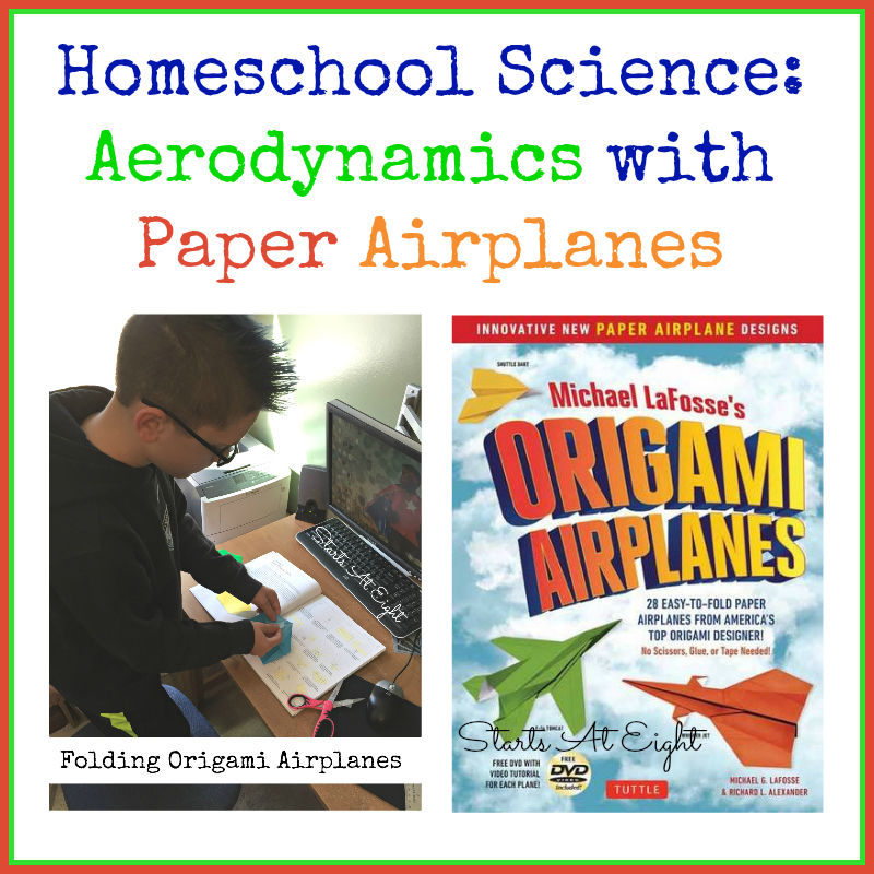 Homeschool Science Aerodynamics with Paper Airplanes a