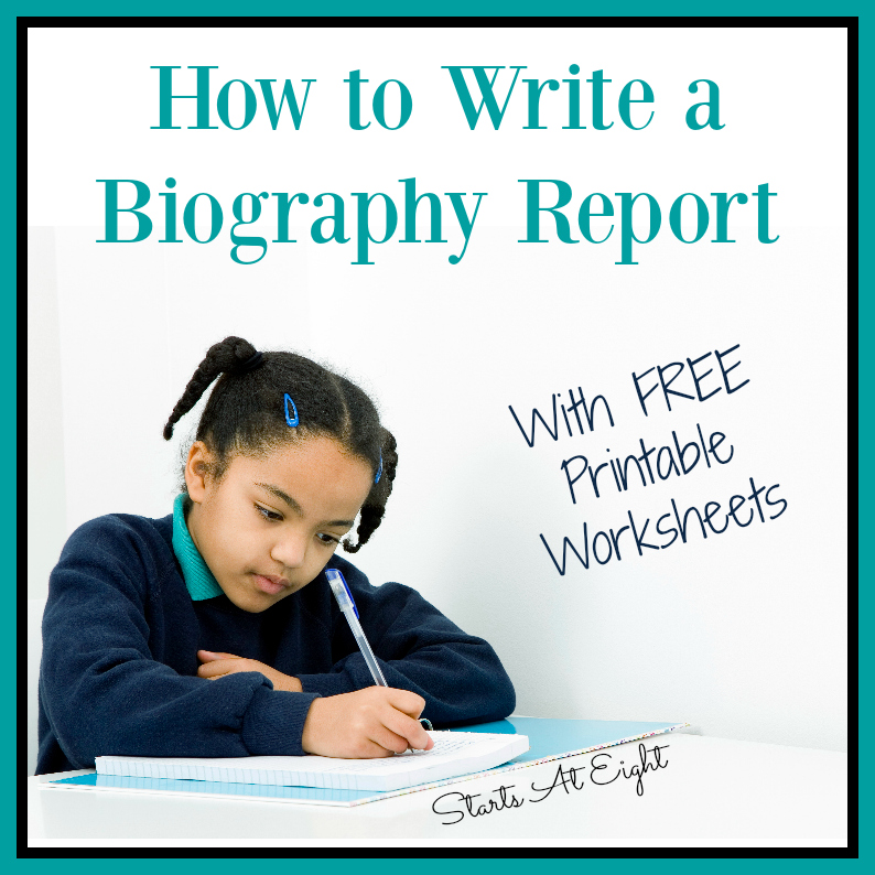 How to Write a Biography Report {With FREE Printable Worksheets} from Starts At Eight