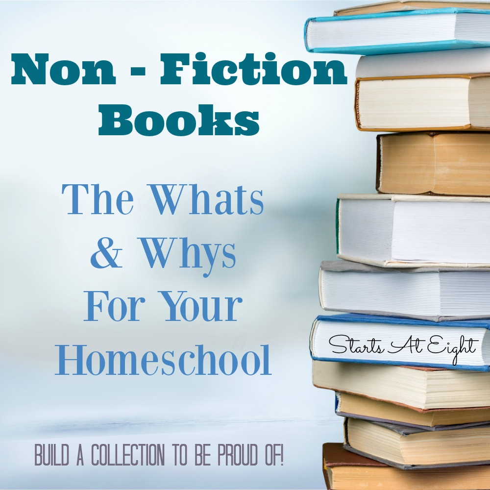 Non Fiction Books – The Whats & Whys For Your Homeschool