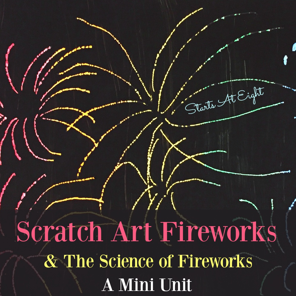Scratch Art Fireworks & The Science of Fireworks