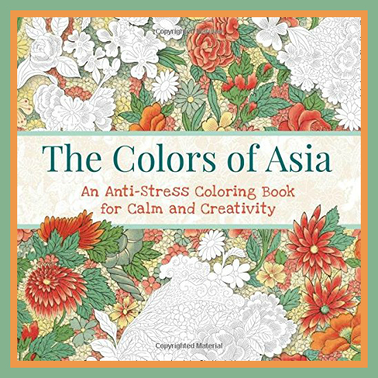 The Colors of Asia Adult Coloring Book