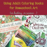 Using Adult Coloring Books for Homeschool Art (or history, or science…)
