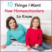 10 Things I Want New Homeschoolers to Know