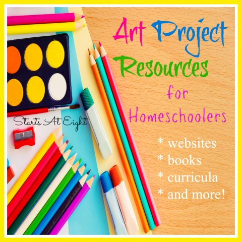 Art Project Resources for Homeschoolers from Starts At Eight