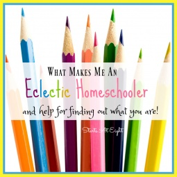 What Makes Me An Eclectic Homeschooler
