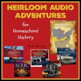 Heirloom Audio Adventures for Homeschool History