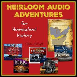 Heirloom Audio Adventures for Homeschool History