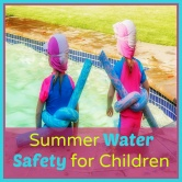 Summer Water Safety for Children