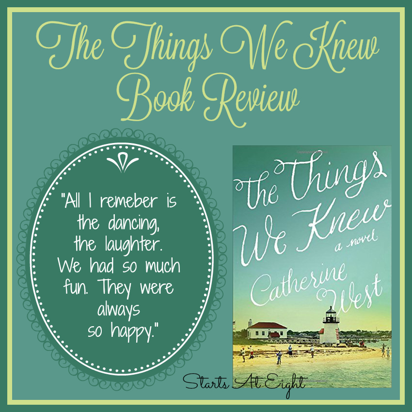 The Things We Knew Book Review from Starts At Eight