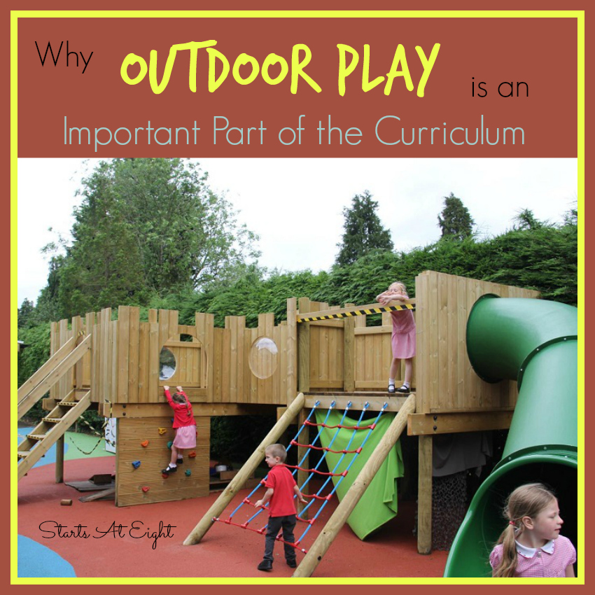 Why Outdoor Play is an Important Part of the Curriculum from Starts At Eight