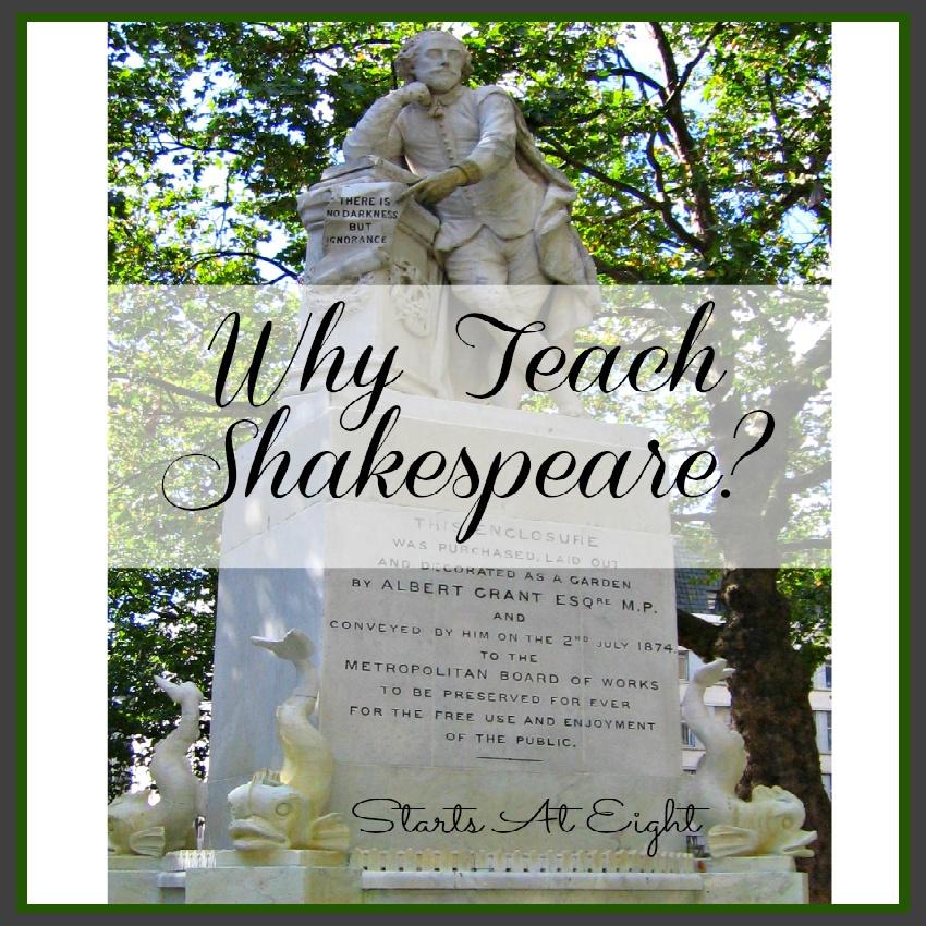 Why Teach Shakespeare?