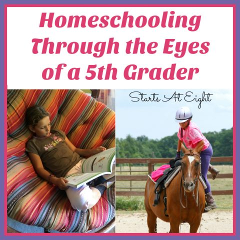 Homeschooling Through the Eyes of a 5th Grader from Starts At Eight