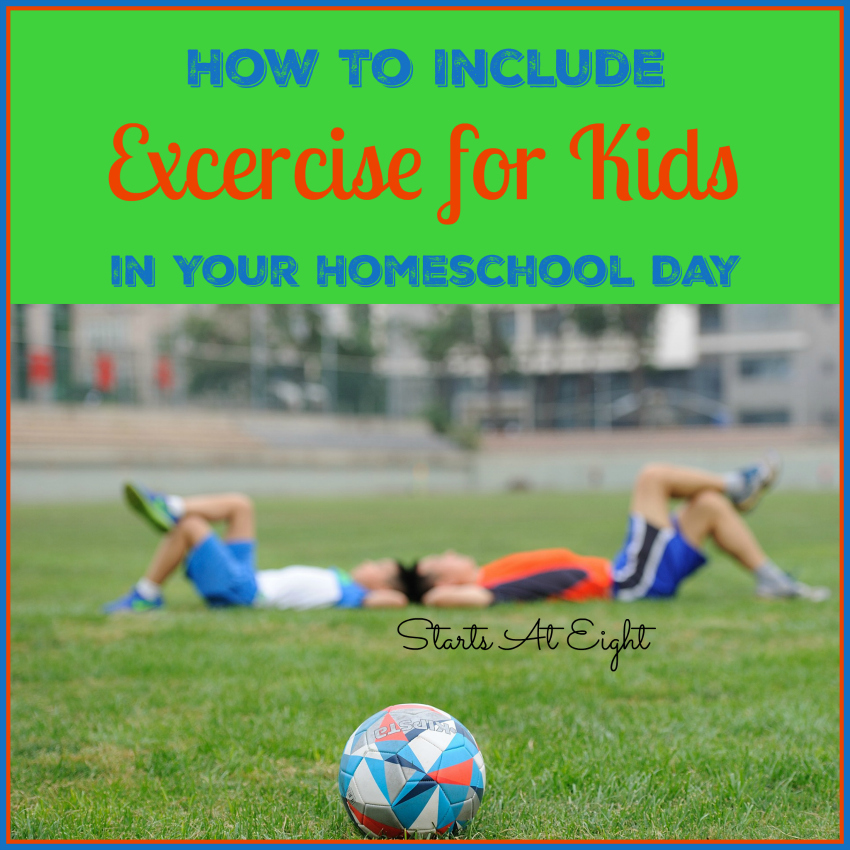 How to Include Exercise for Kids in Your Homeschool Day from Starts At Eight includes easy to implement exercise to get you and your children moving. An easy way to add homeschool PE to your plans!