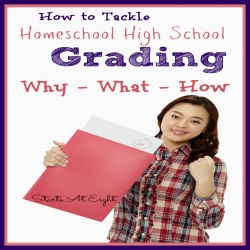 How to Tackle Homeschool High School Grading