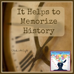 It Helps to Memorize History – Lists & Resources for History Memorization