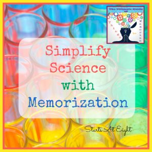 The Ultimate Guide of Things to Memorize: Simplify Science with Memorization from Starts At Eight. Make science easier by committing the basics to memory! Things like classification, human body systems, laws of motion and more! Includes resources to learn about and help memorize the terms. Use in your homeschool for elementary, middle school, and high school.