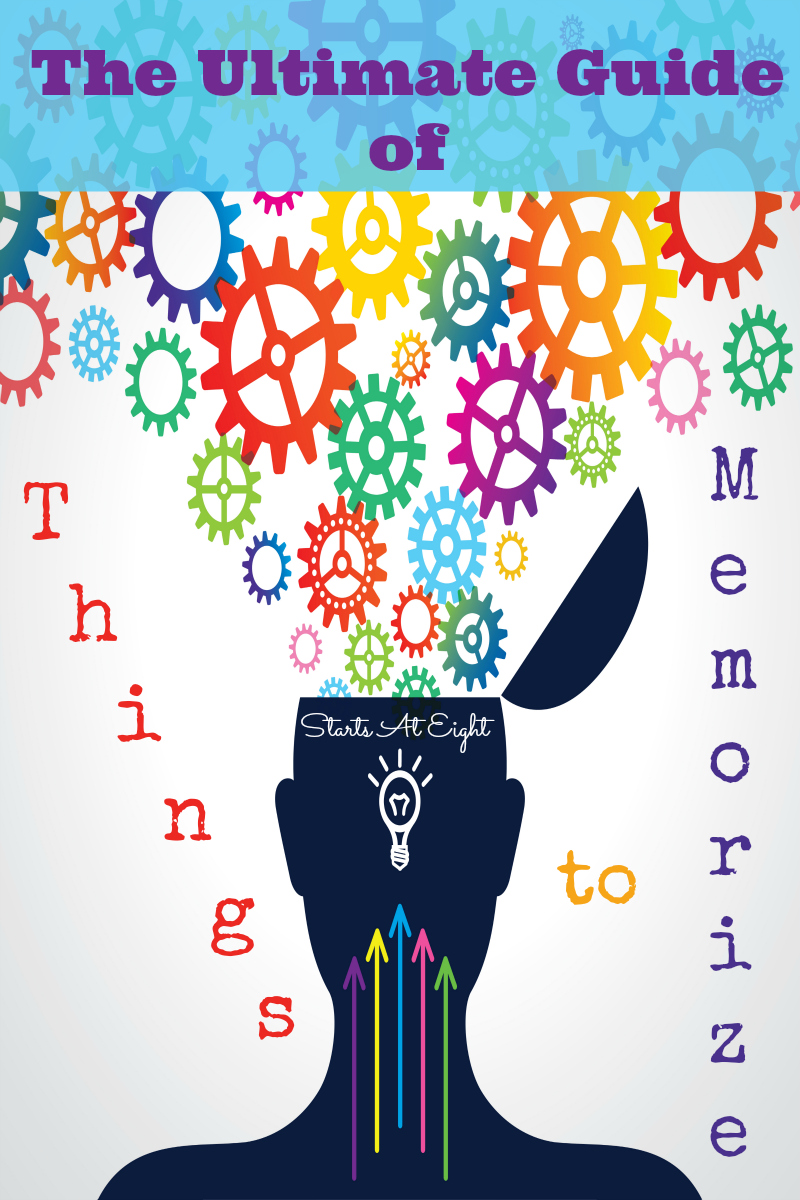 The Ultimate Guide of Things to Memorize from Starts At Eight. Memorization is an important key to learning. I have compiled lists of things to memorize and broken them down my categories. Memorize facts from math and science, memorize famous documents and quotes from history, memorize states, capitals and more from the geography list, and memorize the basics of English grammar too! These Memorization Lists are great for homeschool all ages - Elementary, Middle School & Homeschool High School!