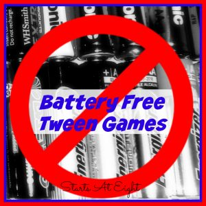 Battery Free Tween Games from Starts At Eight. Battery Free Tween Games - A list of fun games that will get your kids out of their phones and into the fun! Board, card, tabletop, trivia, and more!