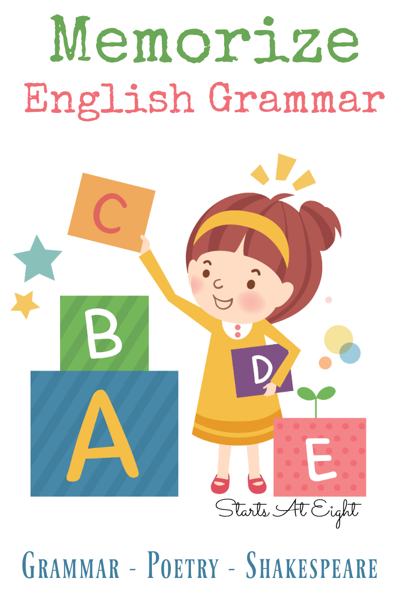 The Ultimate Guide of Things to Memorize: Memorize English Grammar from Starts At Eight. Make writing easier by committing the basics to memory! Things like pronouns, helping verbs, poetry, Shakespeare and more! Includes resources to learn about and help memorize the terms. Use in your homeschool for elementary, middle school, and high school