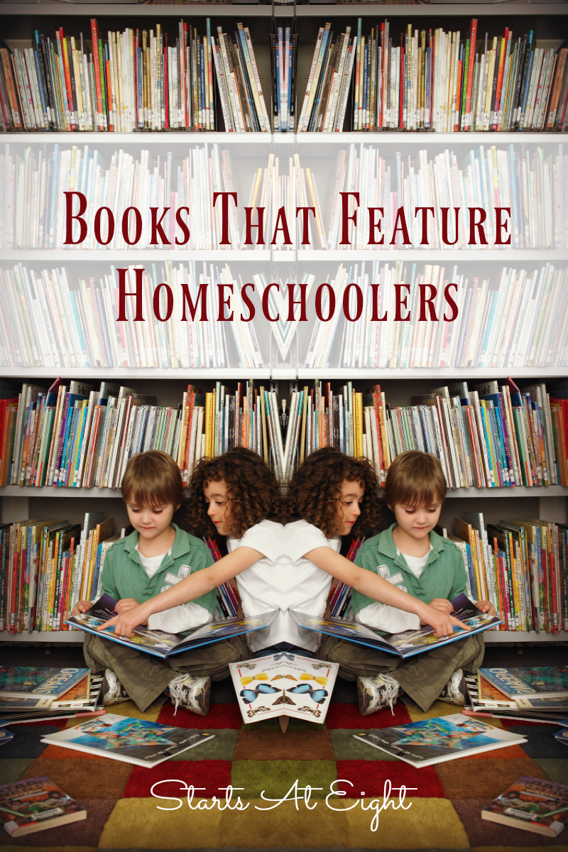Books That Feature Homeschoolers from Starts At Eight. An extensive list of books with homeschooled characters. Books in all levels from elementary through high school.