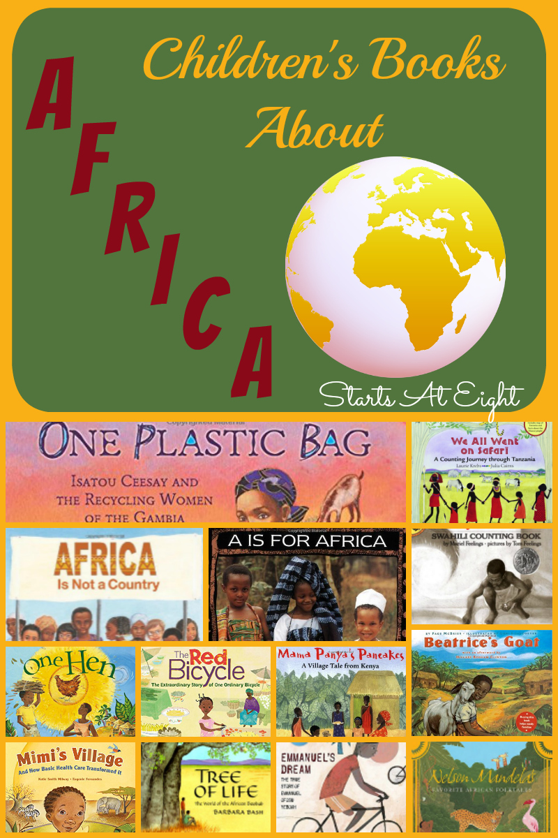 Children's Books About Africa from Starts At Eight. Use this list of Children's Books About Africa to immerse your children in the daily life, culture, and history of Africa.