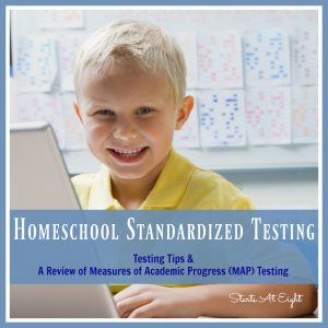 Homeschool Standardized Testing: Testing Tips & A Review of Measures of Academic Progress (MAP) Testing from Starts At Eight. Whether required or not homeschool testing can be a useful tool for assessing gaps in learning and tracking student progress.