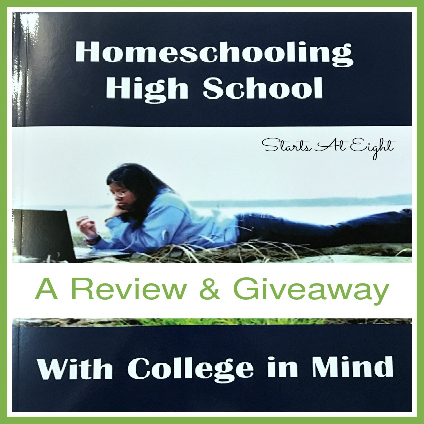 Homeschooling High School with College in Mind – Book Review