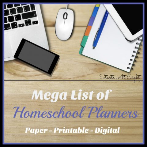 Mega List of Homeschool Planners - Paper/Printable/Digital from Starts At Eight