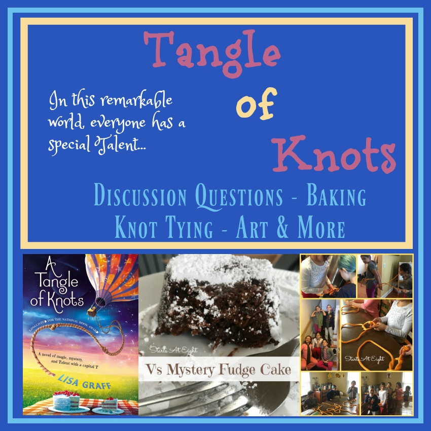 Tangle of Knots Activities: Discussion Questions, Baking, Knot Tying & More!
