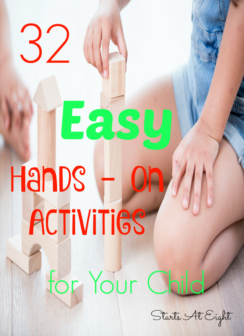 32 Easy Hands On Activities for Fun and Learning from Starts At Eight