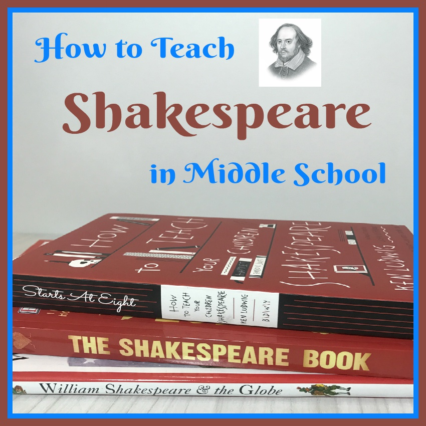 How to Teach Middle School Shakespeare