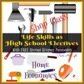 Life Skills as High School Electives: Home Economics and Shop Class