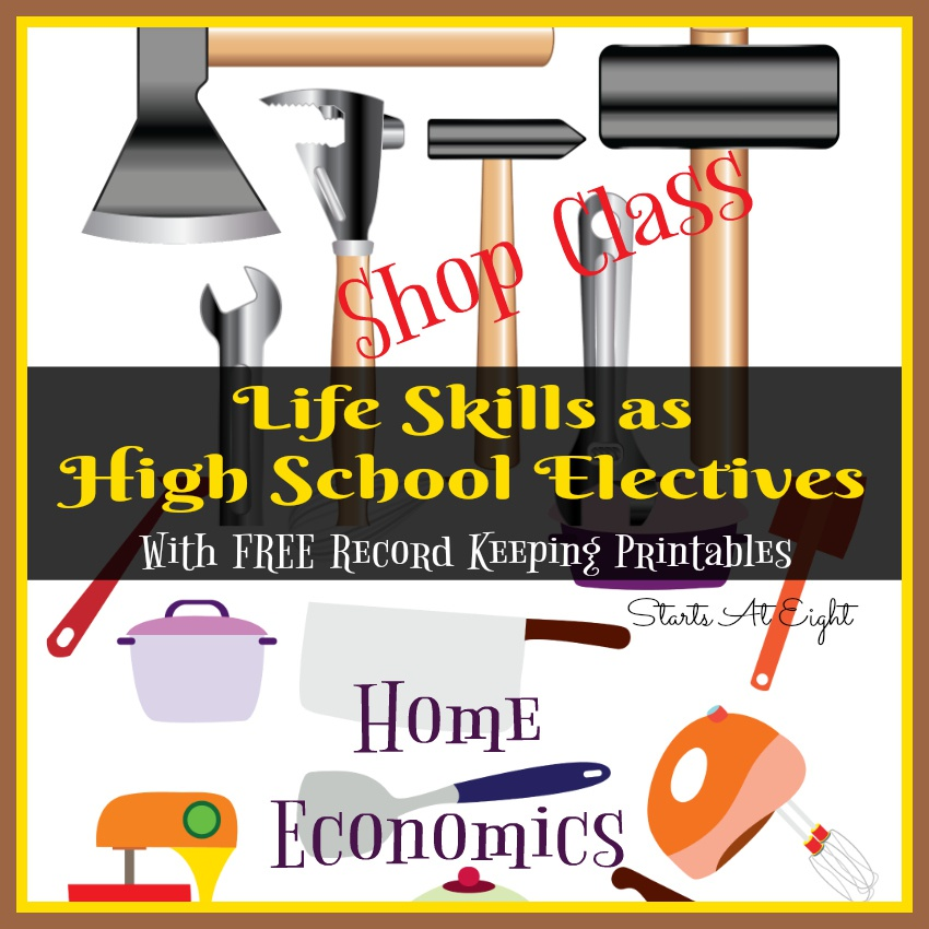 Life Skills as High School Electives: Home Economics and Shop Class