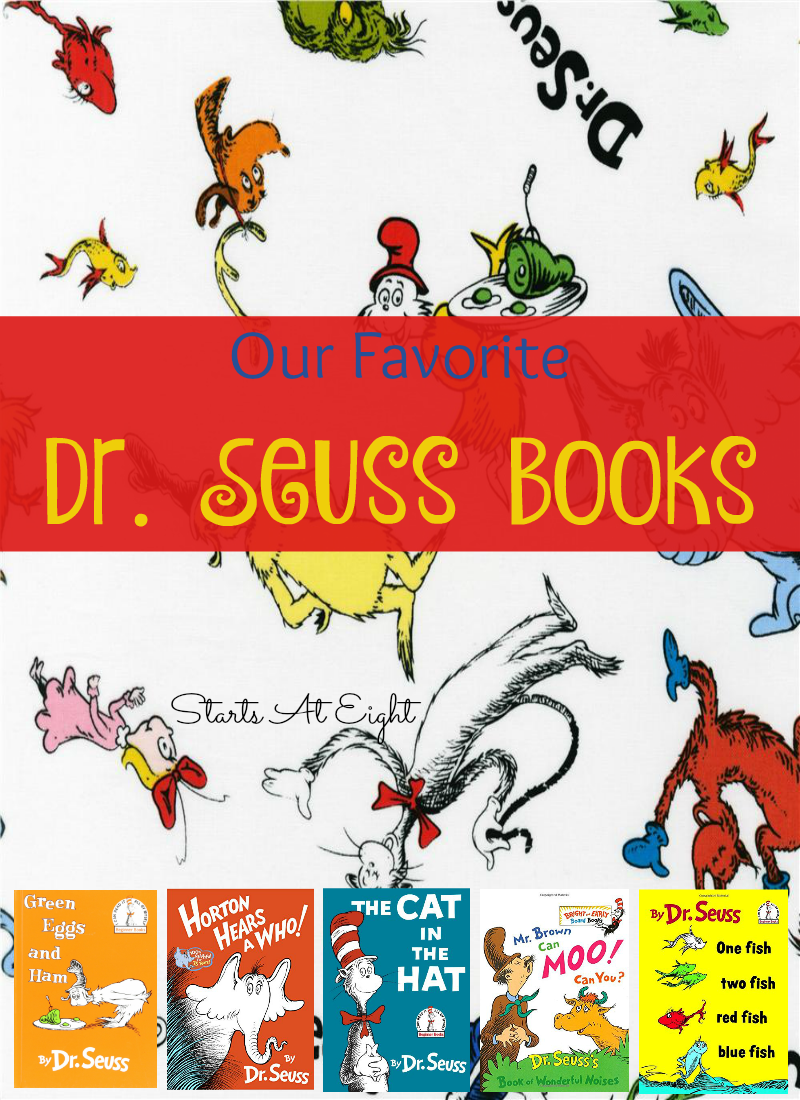 "Our Favorite Dr Seuss Books from Starts At Eight. ""oh the places you'll go!"" Dr Seuss takes every little kid on a journey. Check out our favorites and some of the activities to go along with them!"