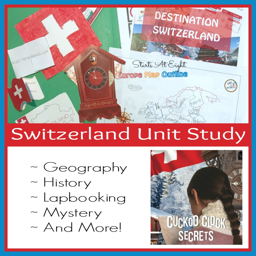 Switzerland Unit Study – History, Geography, a Lapbook & More!