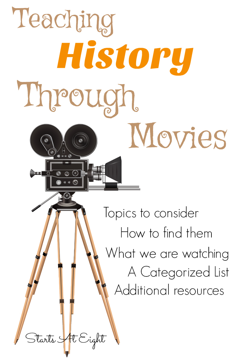 Teaching History Through Movies from Starts At Eight. Teaching History Through Movies is a great way to make history come alive. This landing page tells how we do this, where to get & what movies we are viewing. As we watch and find resources for movies I will add them here. American History, World History, Biographies and more!