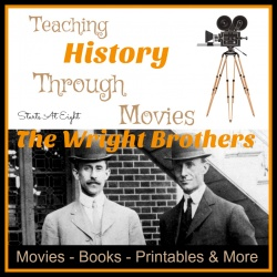 Teaching History Through Movies: The Wright Brothers