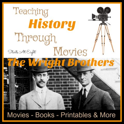 Teaching History Through Movies: The Wright Brothers from Starts At Eight. Movies are are great way to enhance history studies. Learn about the Wright Brothers and the history of flight through movies and other resources.