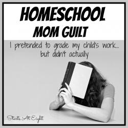 """Homeschool Mom Guilt: """"I Pretended to Grade My Child's Work"""""""