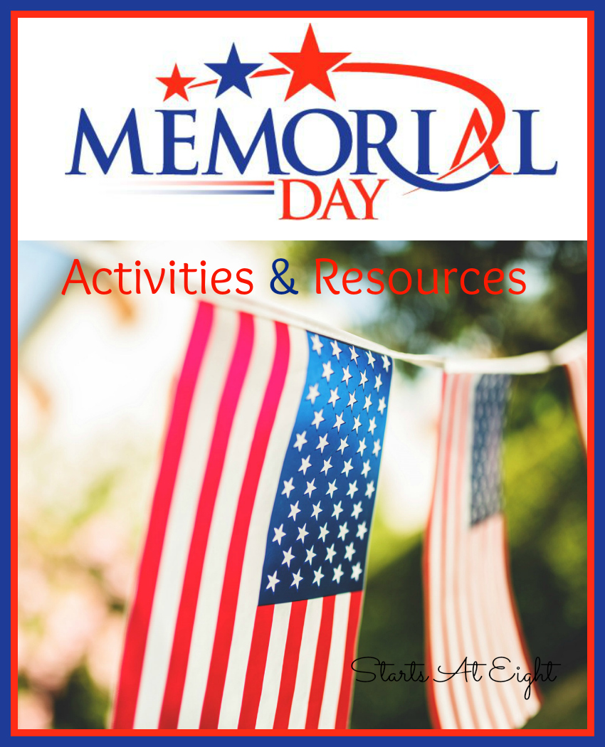 Memorial Day Activities & Resources from Starts At Eight. Teach your children about Memorial Day and use these fun activities and resources to commemorate this federal holiday celebrated on the last Monday in May.