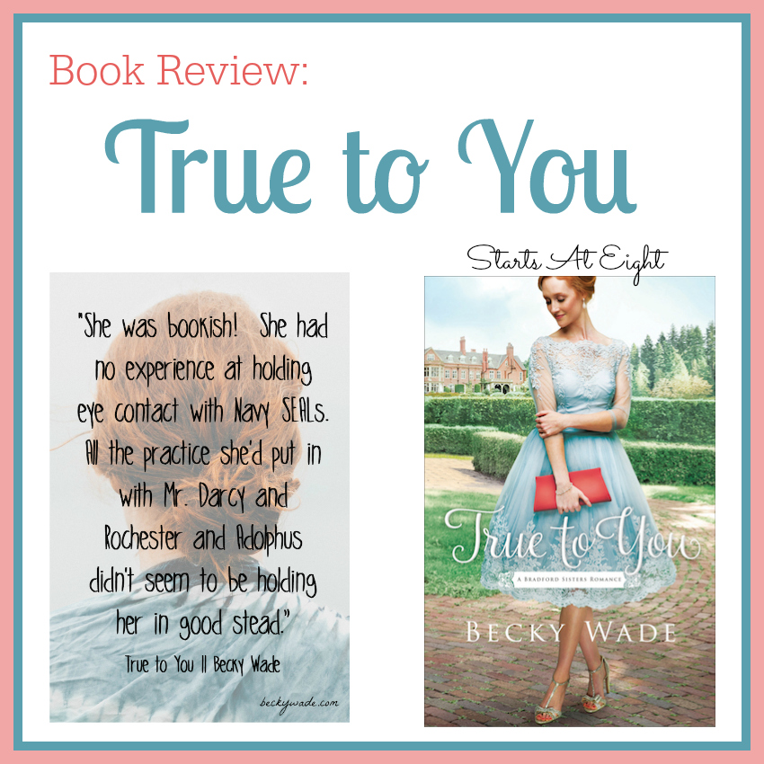 True to You Book Review from Start At Eight