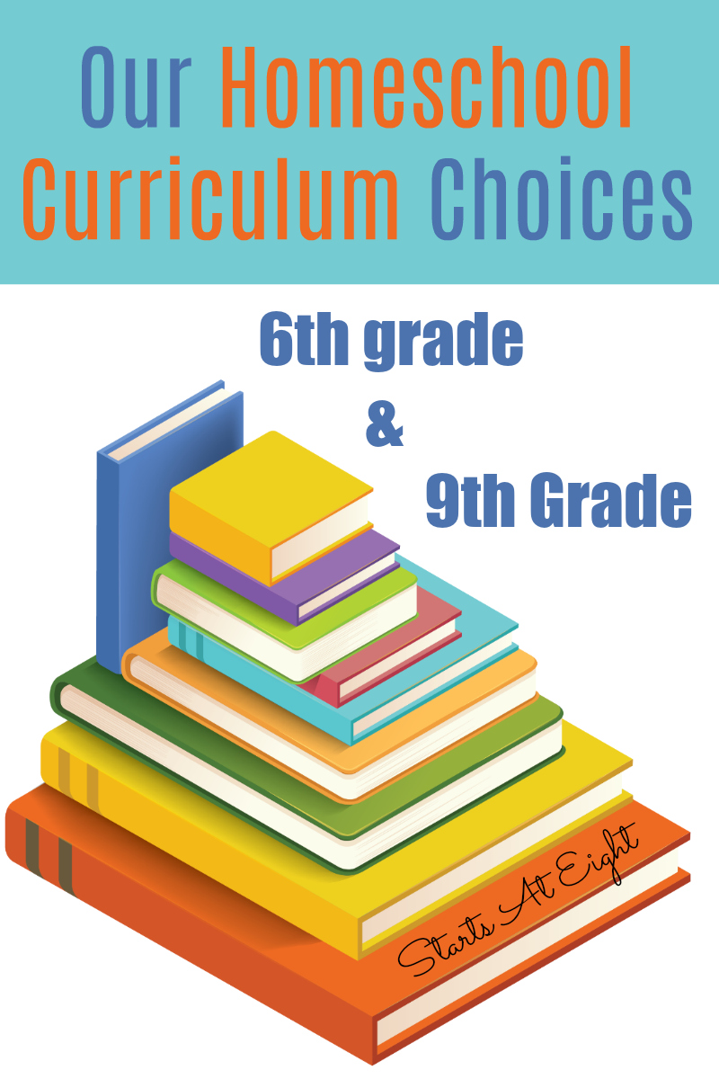 Our Homeschool Curriculum Choices: 6th grade & 9th grade from Starts At Eight