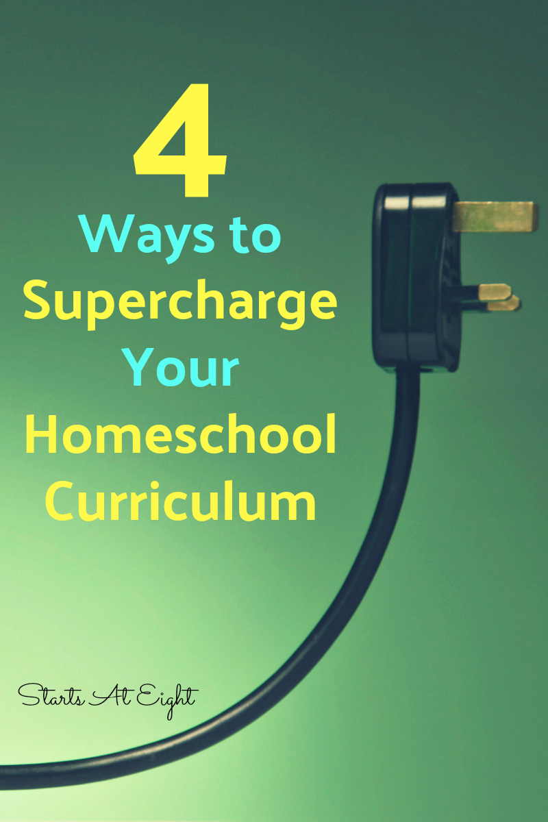 4 Ways to Supercharge Your Homeschool Curriculum from Starts At Eight offers ideas and resources for looking beyond the book to excite and engage your homeschool kids.