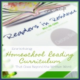 Enriching Homeschool Reading Curriculum That Goes Beyond The Written Word