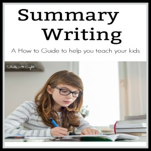 Summary Writing How to for Kids from Starts At Eight. Summary Writing - A How to Guide to help you teach your kids. Videos, printables, and more!